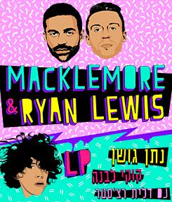 MACKLEMORE & RYAN LEWIS + LP